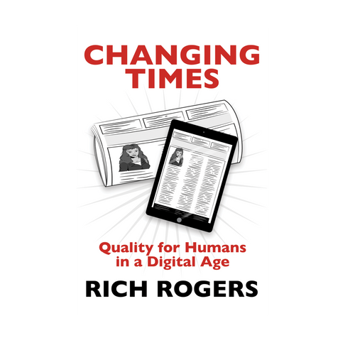 Changing Times by Rich Rogers