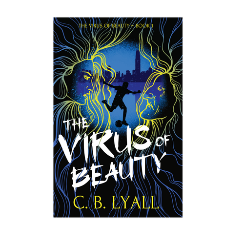 The Virus of Beauty by C.B. Lyall