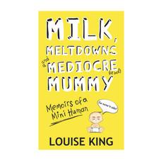 Milk, Meltdowns and a Mediocre Mummy