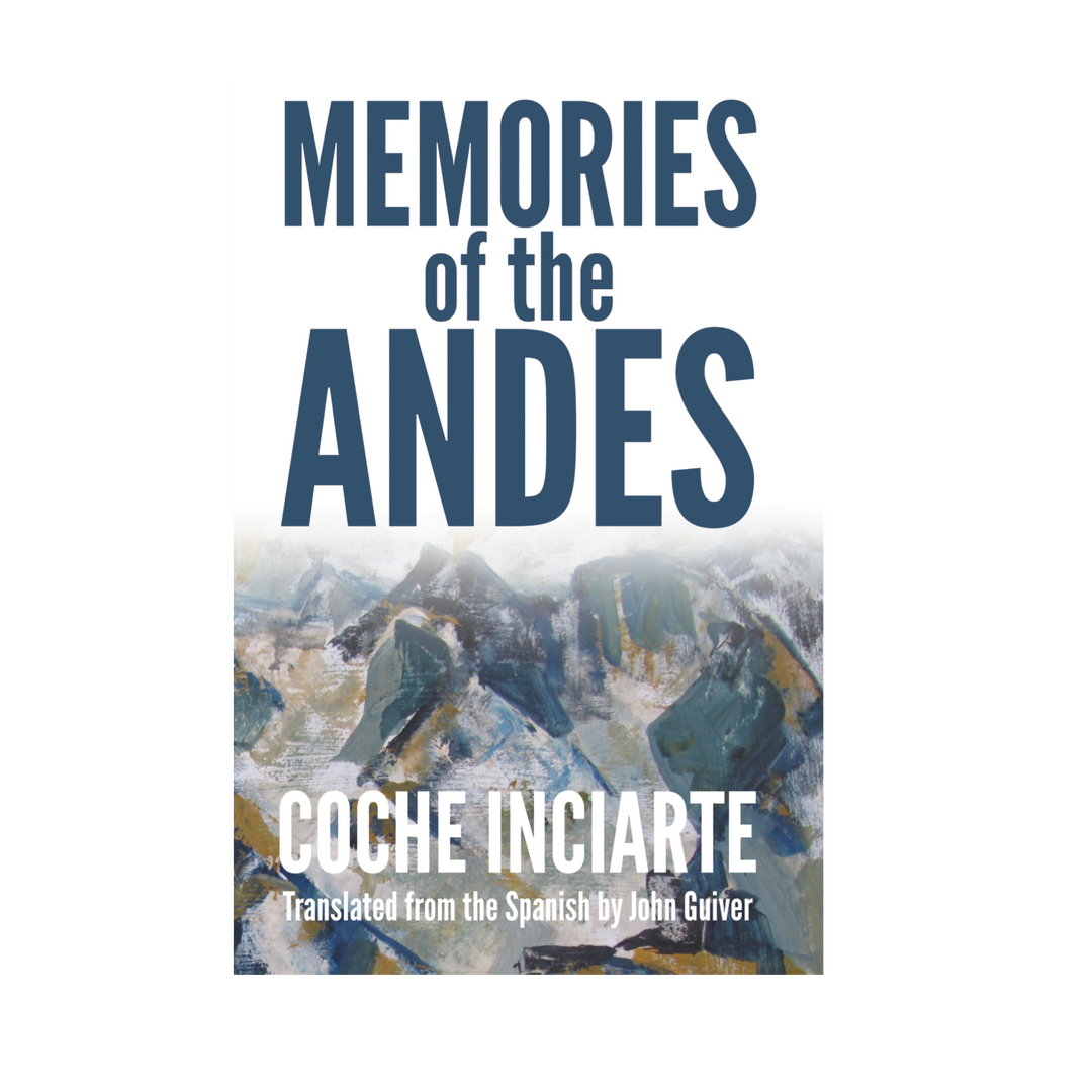 Memories of the Andes by Coche Inciarte