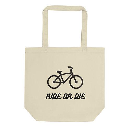 Ride or Die Eco Tote Bag