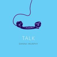 'Talk' - the debut single from Dannii Murphy