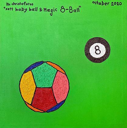 """Soft Baby Ball & Magic 8 Ball"" Painting"