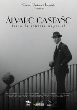 Álvaro Castaño, para la inmensa mayoría