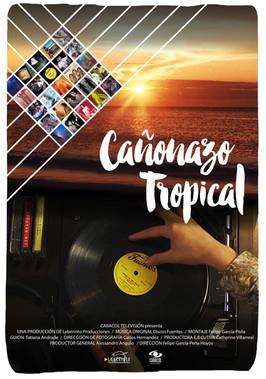 Cañonazo Tropical