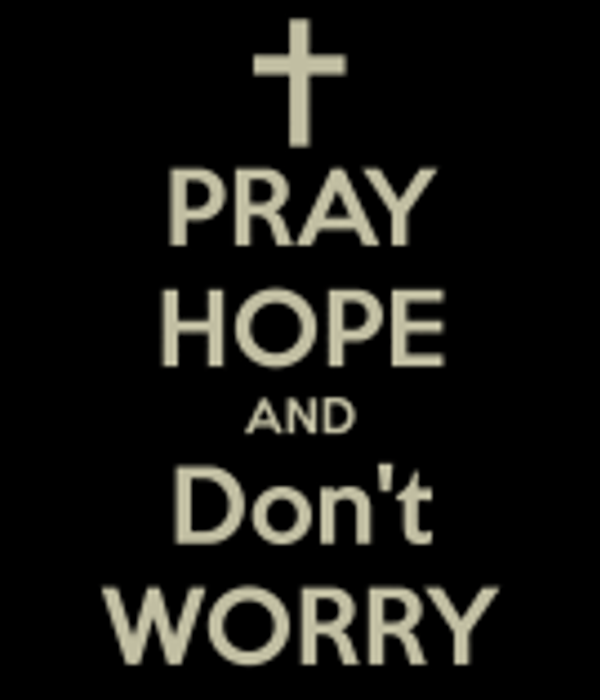 pray-hope-and-don-t-worry-4