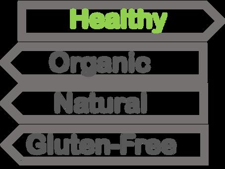 """Pseudo-Healthy """"Foods"""""""