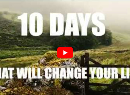 10 Days That Will Change Your Life