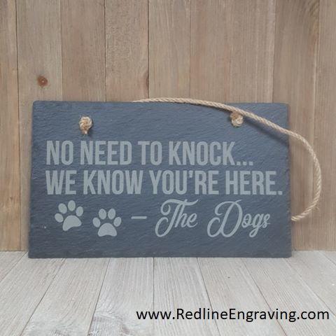 Slate Dog Barking Sign