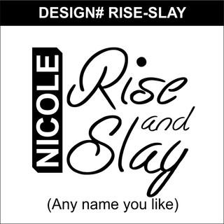 RISE-SLAY.jpg