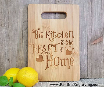Kitchen is the Heart of the Home- Bamboo Cutting Board