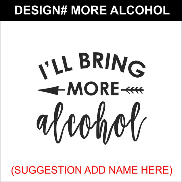 MORE ALCOHOL.jpg