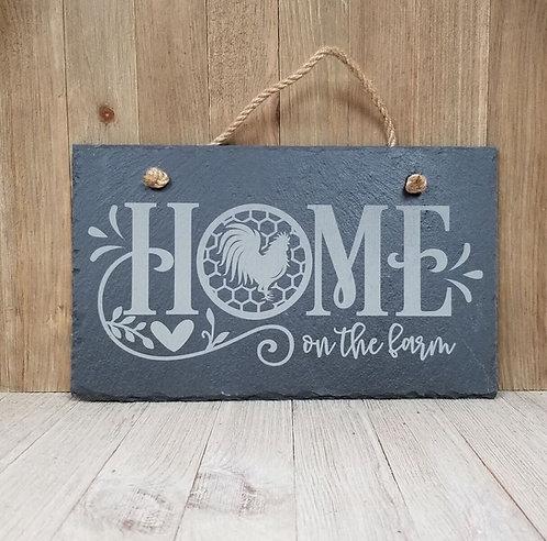 Home on the Farm Slate Sign