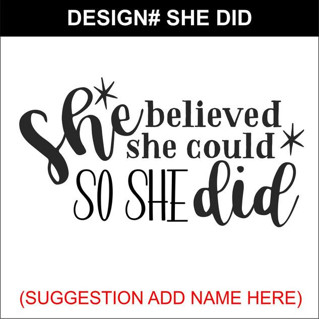 SHE DID.jpg