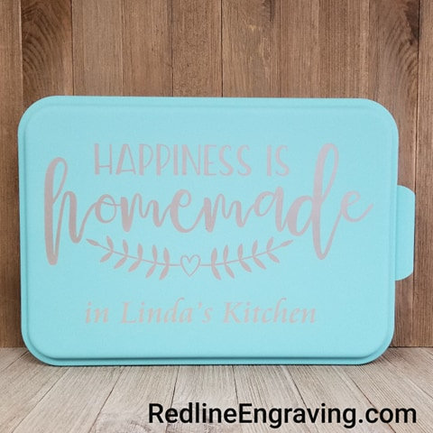 Laser Engraved Baking Pan with Lid-Happiness is Homemade