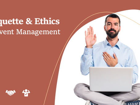 Etiquette & Ethics in Event Management: Rules for good manners & governance in the event industry