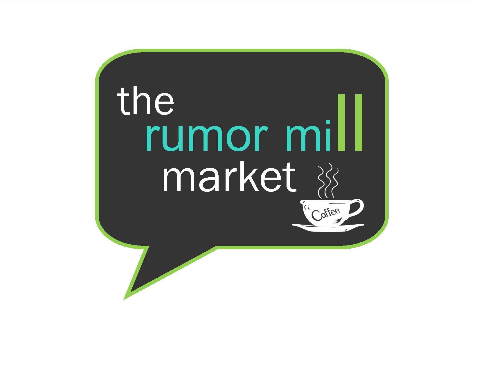 Rumor Mill Market