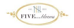 Five...blooms