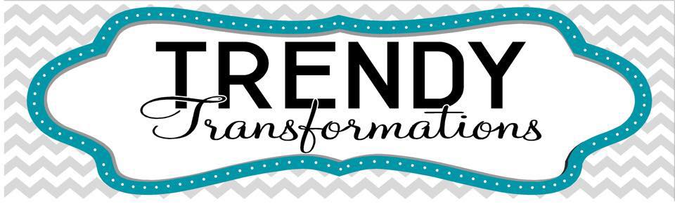 Trendy Transformations