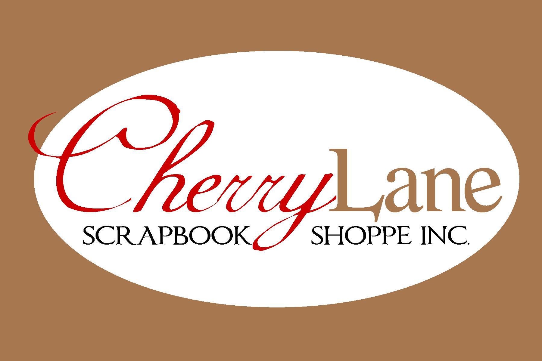 Cherry Lane Scrapbook Shoppe Inc.