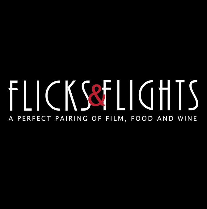 Flicks & Flights: A Perfect Pairing of Film, Food & Wine