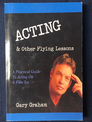 Acting & Other Flying Lessons Book