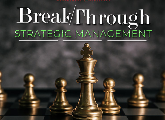 Breakthrough Strategic Management