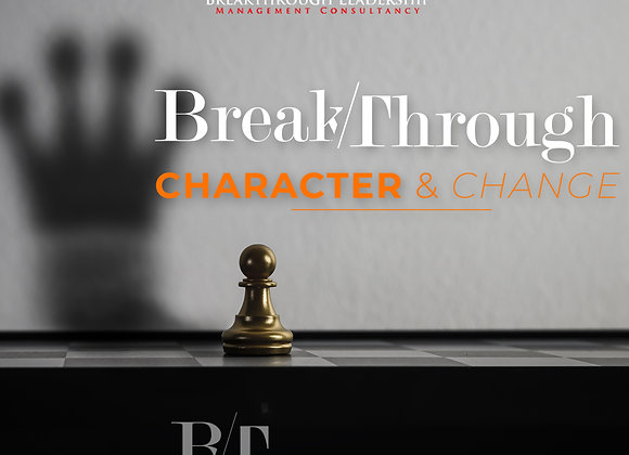 Breakthrough Character and Change