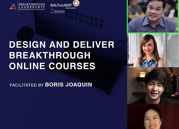 Design and Deliver Breakthrough Online Courses