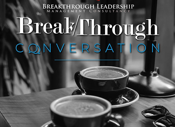Breakthrough Conversation
