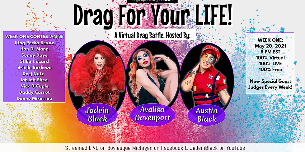 Drag For Your LIFE: A Virtual Drag Battle - Week One