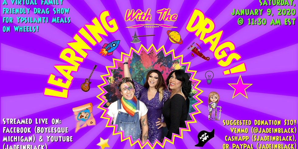 Family Friendly Drag Show for Ypsilanti Meals on Wheels