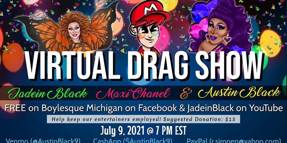 Boylesque Drag Presents: A FREE Virtual Drag Show!