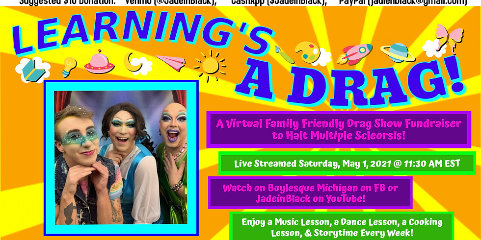 Learning's A Drag: A Family Friendly Drag Show Fundraiser