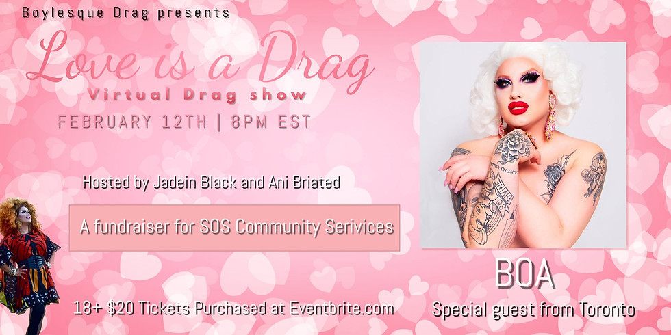 Love is a Drag: Virtual Drag Show with Special Guest BOA!