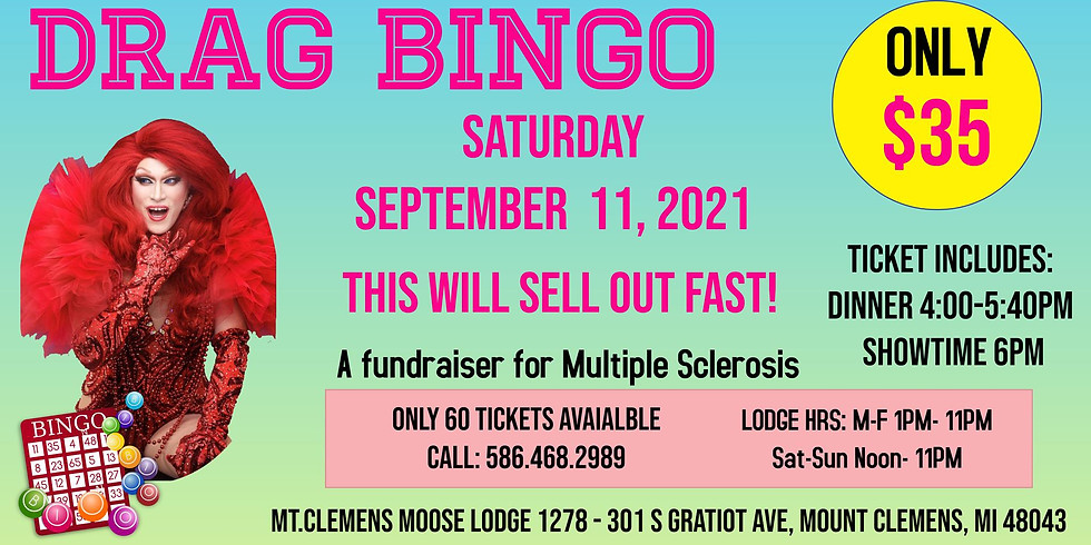 Drag Bingo at the Moose for Multiple Sclerosis