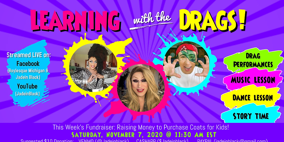 Family Friendly Drag Show with Learning for Coats for Kids