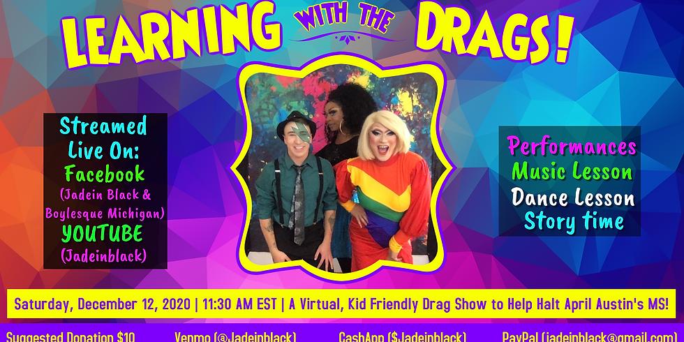 Family Friendly Drag Show to Halt MS!