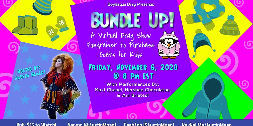 Boylesque Live Stream Drag Show for Coats for Kids
