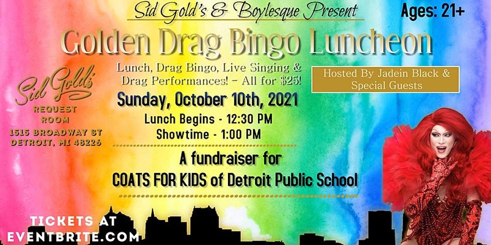 Coats for Kids of DPS Fundraiser: Sid Gold's Drag Bingo Luncheon
