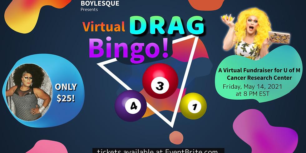 Boylesque Presents: Virtual Drag Bingo for U of M Cancer Research Center