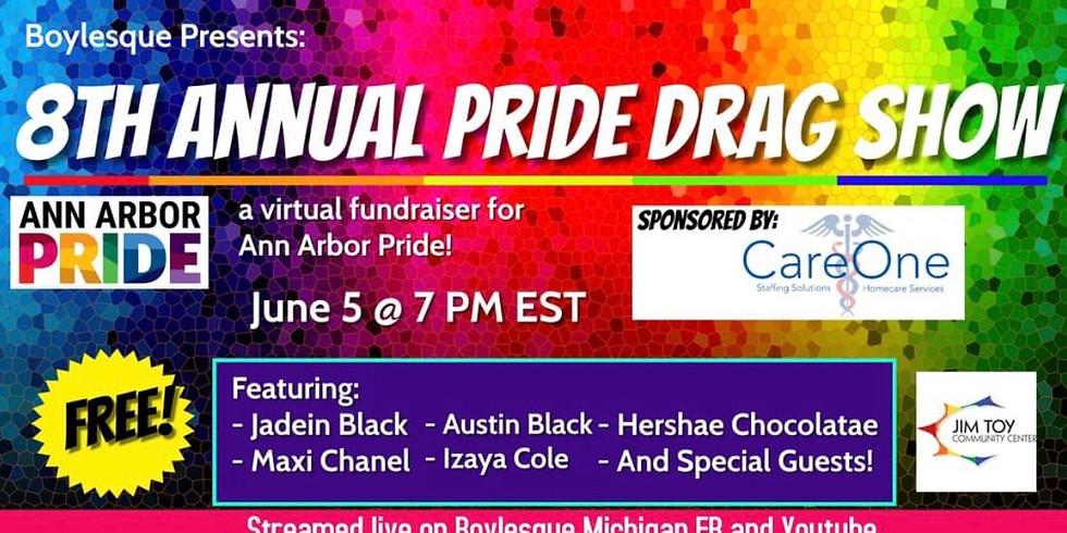 Boylesque Drag 8th Annual Pride Drag show: A fundraiser for Ann Arbor Pride