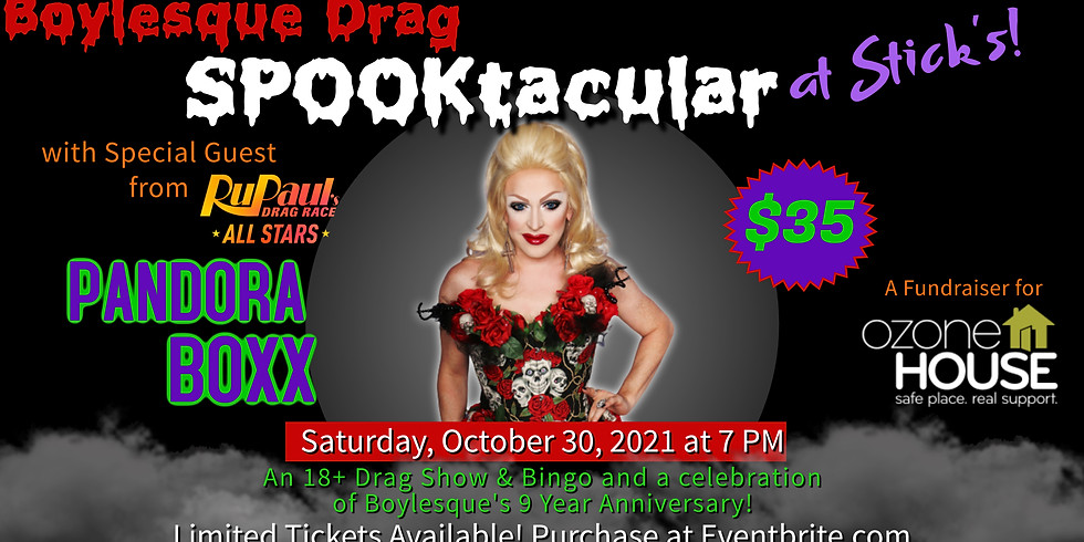 SOLD OUT - Boylesque 9 Year Anniversary Drag Bingo with Pandora Boxx for Ozone House