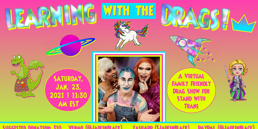Family Friendly Drag Show for Stand With Trans
