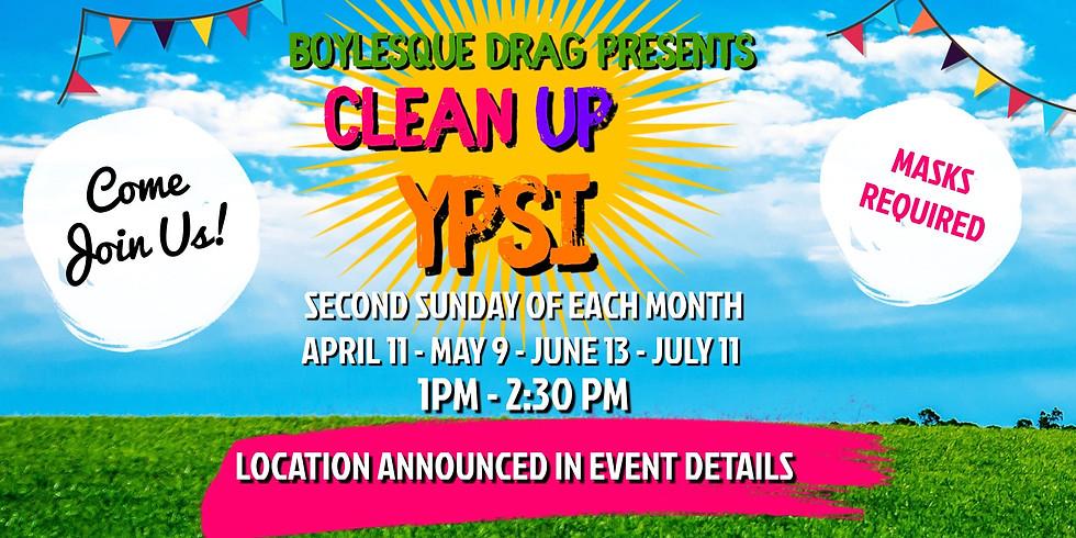 Boylesque Presents: Clean Up Ypsi
