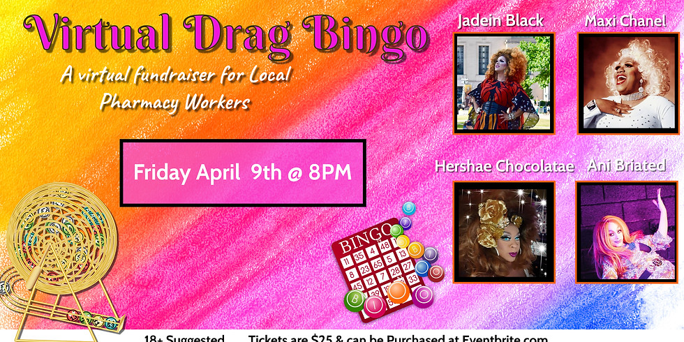 Virtual Drag Bingo for Local Pharmacy Workers