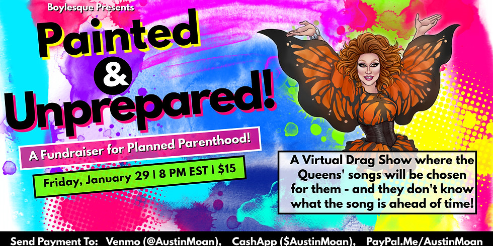 Boylesque Drag Presents: A Virtual Drag Show for Planned Parenthood