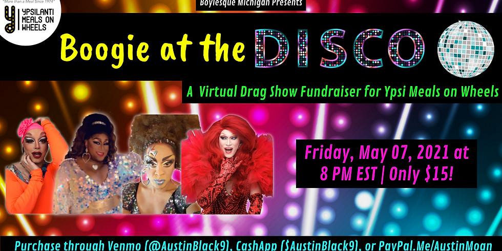 Boylesque Drag Presents: A Virtual Drag Show for Ypsi Meals on Wheels