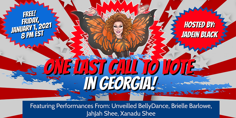 One Last Call to Vote in Georgia! - A Virtual Drag Show
