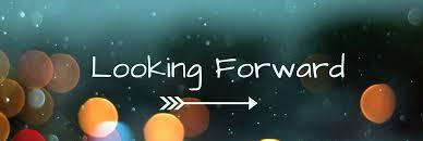 Looking Forward!!